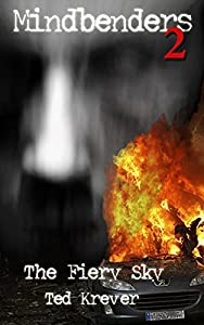 Mindbenders 2: The Fiery Sky: A Max Renn Thriller