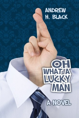 Read Online Oh What A Lucky Man PDF