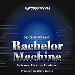 Bachelor Machine Audiobook