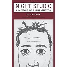 Night Studio: A Memoir Of Philip Guston