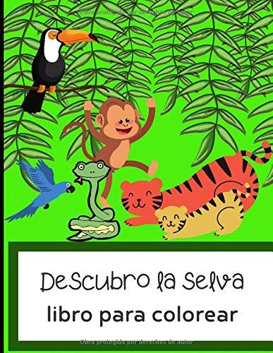 Descubro La Selva Libro Para Colorear Libro De Dibujo Para