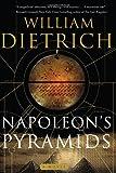 Napoleon's Pyramids, William Dietrich, 0060848324