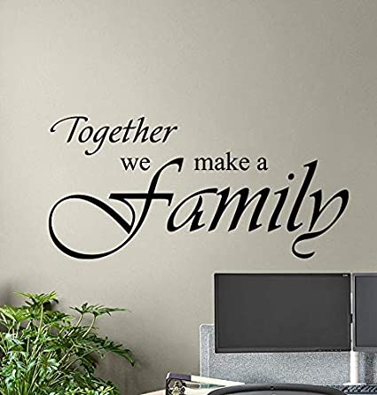 Together We Make A Family Wall Decal Sign Poster House Living Quote Living Room Vinyl Sticker Bedroom Decor Home Wall Art 40 Wide X 20 Tall Amazon Co Uk Kitchen Home