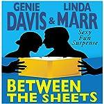 Between the Sheets | Genie Davis,Linda Marr