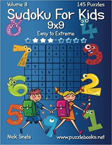 Classic Sudoku For Kids 9x9 - Easy to Extreme - Volume 8