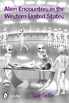 Alien Encounters in the Western United States