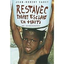 Restavec: Enfant esclave en Haïti