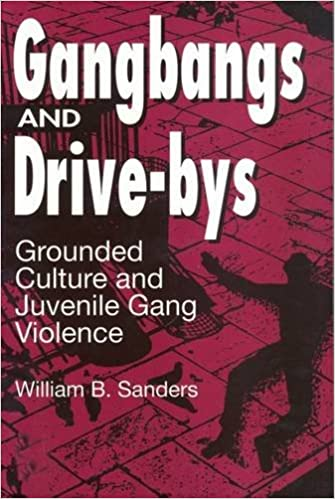 Gangbangs and Drive-Bys: Grounded Culture and Juvenile Gang Violence Social Problems & Social Issues: Amazon.es: William Sanders: Libros en idiomas ...
