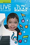 """Live in Concert """"by me"""" Ethan Bortnick"""