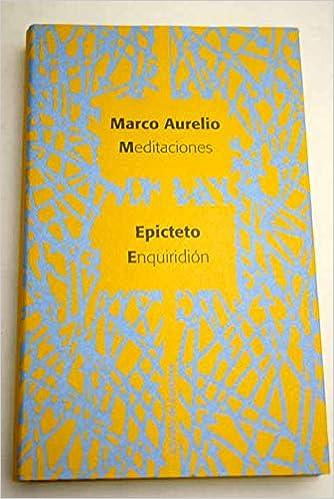 Meditaciones -Enquiridión: Amazon.es: Epicteto; Marco Aurelio ...