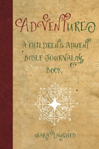 ADVENTure: A Children's Advent Bible Journaling Book