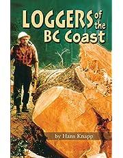 Loggers of the BC Coast