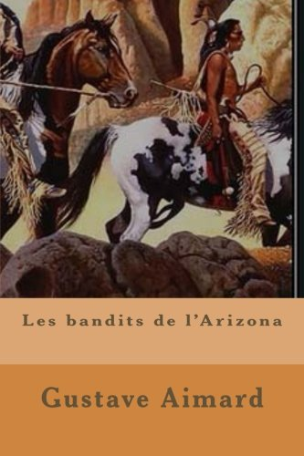 Download Les bandits de l'Arizona (French Edition) pdf