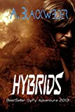 Hybrids (prequel 4 to HUNTED) (The last prequel): Shifter Evolution: Book 5 (Shifter Evolutions)