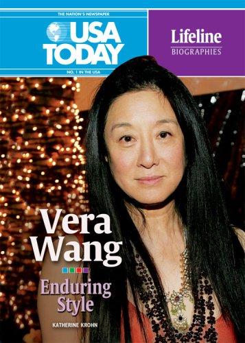 Vera Wang: Enduring Style (USA Today Lifeline Biographies)
