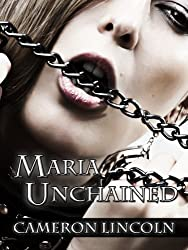 Maria Unchained