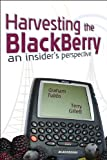 Harvesting the BlackBerry, Graham Tubbs and Terry Gillett, 1604943750