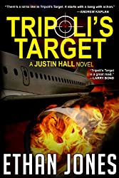 Tripoli's Target (Justin Hall # 2) - Special Preview: The First 10 Chapters