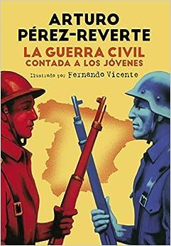 La Guerra Civil Contada A Los Jóvenes por Fernando Vicente