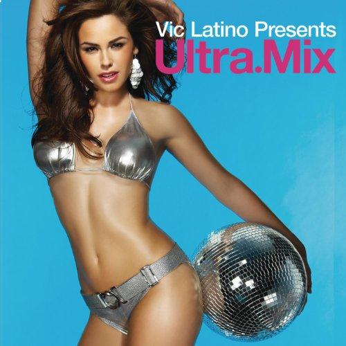 Vic Latino Presents Ultra Mix