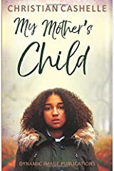 My Mother's Child: Ava's Story Part 3 Paperback
