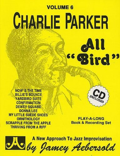 (Volume 6--Charlie Parker - All Bird)