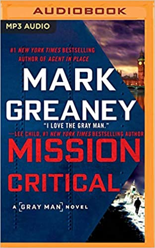 Mission Critical (Gray Man): Mark Greaney, Jay Snyder
