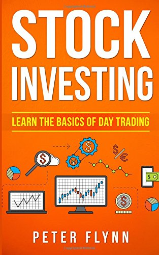 Stock Investing: Learn the basics of day trading by CreateSpace Independent Publishing Platform