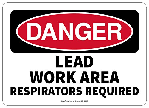 OSHA DANGER SAFETY SIGN LEAD WORK AREA RESPIRATORS REQUIRED (Poster Respirator Safety)
