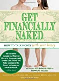 Get Financially Naked, Sharon Kedar and Manisha Thakor, 1440502013