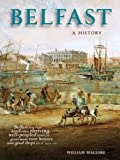 Belfast: A History