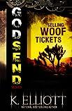 Godsend 13: Selling Woof Tickets (Godsend Series)