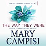 The Way They Were | Mary Campisi