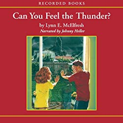 Can You Feel the Thunder?