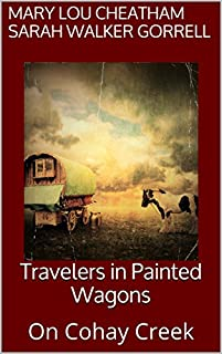 Travelers In Painted Wagons by Mary Lou Cheatham ebook deal