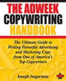 The Adweek Copywriting Handbook: The Ultimate Guide
