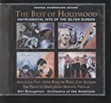 The Best of Hollywood Instrumental Hits of the Silver Screen : Apocalypse Now, Gone With the Wind, City Slickers, The Prince of Tides, Good Morning Vietnam