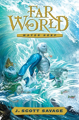 Farworld Book 1: Water Keep