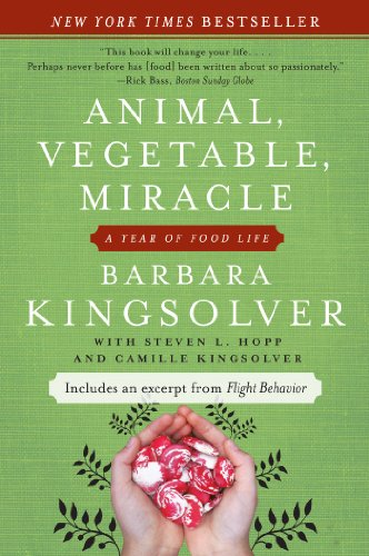 The journey of food and health transformation in animal vegetable miracle by barbara kingsolver
