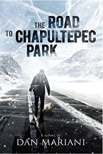 The Road to Chapultepec Park: Surviving the Big Freeze