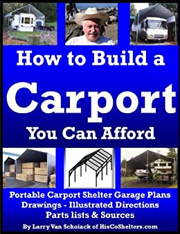 How to build a carport you can afford portable carport for Can i afford to build a new house