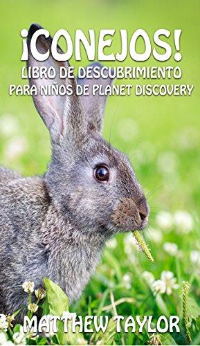 conejos-libro-de-descubrimiento-para-ninos-de-planet-discovery-spanish-edition