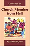 Church Member from Hell, Richard Jones, 0595268722