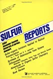 img - for Adventures In Organic Sulfur C (Sulfur Reports Series) book / textbook / text book