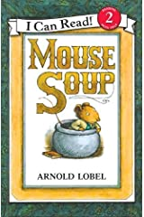 Mouse Soup (I Can Read Level 2) Paperback