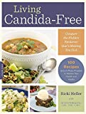 """Living Candida-Free - 100 Recipes and a 3-Stage Program to Restore Your Health and Vitality"" av Ricki Heller"