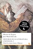 img - for Historia literatura universal / History of World Literature: Desde los inicios hasta el barroco / From the Beginnings to the Baroque (Spanish Edition) book / textbook / text book