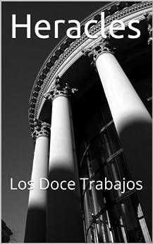 Amazon.com: Heracles: Los Doce Trabajos (Clasicos de la