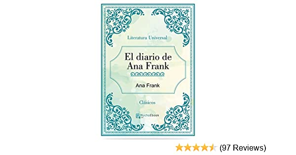 Amazon.com: El diario de Ana Frank (Spanish Edition) eBook: Ana Frank: Kindle Store