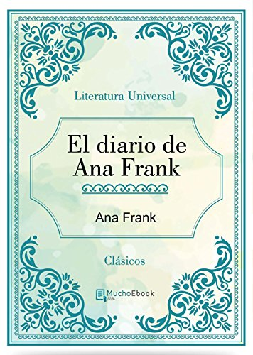 El diario de Ana Frank (Spanish Edition) by [Ana Frank]